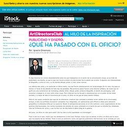 PUBLICIDAD Y DISEÑO: ¿QUÉ HA PASADO CON EL OFICIO? - iStock