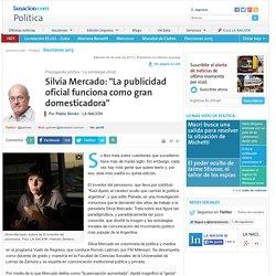 """Silvia Mercado: """"La publicidad oficial funciona como gran domesticadora"""" - 06.07.2013"""