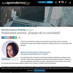 Publicidad sexista: ¿Espejo de la sociedad? – QueAprendemosHoy.com