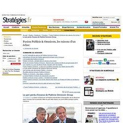 Le pari perdu d'avance de Publicis Omnicom Group - Dossiers