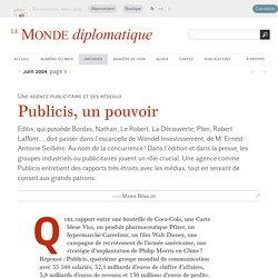 Publicis, un pouvoir, par Marie Bénilde (Le Monde diplomatique, juin 2004)