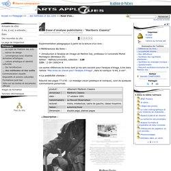 """Essai d'analyse publicitaire : """"Marlboro Classics"""" - Arts Appliqués"""