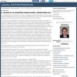E. Leclerc et la stratégie publicitaire. Leader price KO ? - LEGAL ENTREPRENEUR
