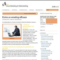 Ecrire un emailing efficace ou un email publicitaire facilement