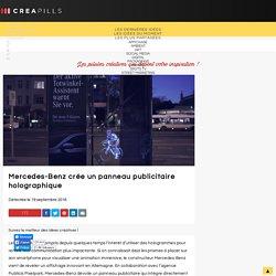 Creapills - Mercedes-Benz crée un panneau publicitaire holographique