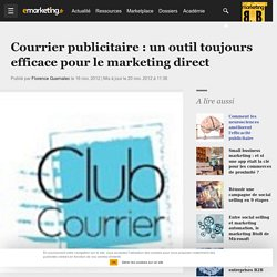 Courrier publicitaire : un outil toujours efficace pour le marketing direct