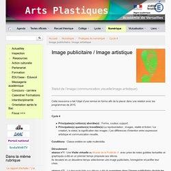 Image publicitaire / Image artistique - Site des professeurs d'Arts plastiques de l'académie de Versailles