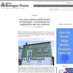 Les murs peints publicitaires de Bretagne : la mémoire du capitalisme sur nos maisons