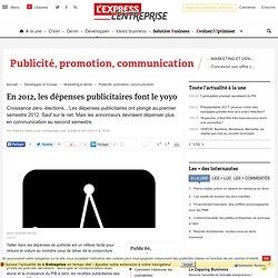 En 2012, les dépenses publicitaires font le yoyo