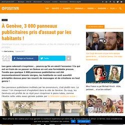 À Genève, 3 000 panneaux publicitaires pris d'assaut par les habitants !