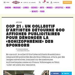 (32) COP 21 : Un collectif d'artistes détourne 600 affiches publicitaires pour dénoncer la «schizophrénie» des sponsors