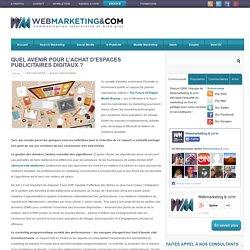 Quel avenir pour l'achat d'espaces publicitaires digitaux