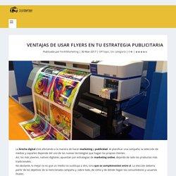 Ventajas de usar flyers en tu estrategia publicitaria - Blog para Emprendedores Digitales - El Blog de David Merinas