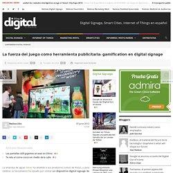 La fuerza del juego como herramienta publicitaria: gamification en digital signage