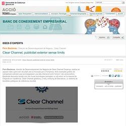 Clear Channel, publicitat exterior sense límits - Pere Baulenas - Idees d´experts