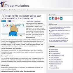 Recevez $10 000 en publicité Google pour votre association à but non lucratif
