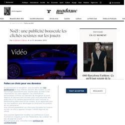 Noël : une publicité bouscule les clichés sexistes sur les jouets - Madame Figaro