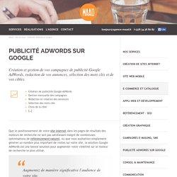 Publicité AdWords sur Google · Maad · Création site internet Dijon · Agence de communication web