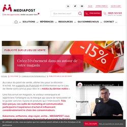 Publicité sur lieu de vente : PLV et ILV, communication et publicité en magasin et sur lieu de vente