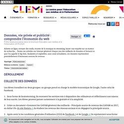 Données, vie privée et publicité : comprendre l'économie du web- CLEMI