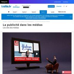 La publicité dans les médias - lesite.tv