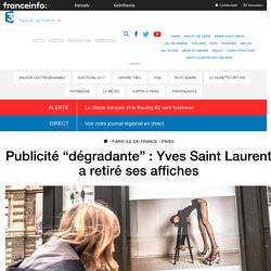 """Publicité """"dégradante"""" : Yves Saint Laurent a retiré ses affiches"""