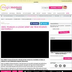 VIDEO. Publicité Ariel : la lessive pour dénoncer les inégalités hommes femmes