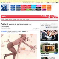 Publicité: comment les femmes se sont dénudées