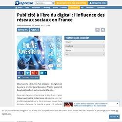 Publicité à l'ère du digital : l'influence des réseaux sociaux en France