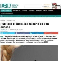 Publicité digitale, les raisons de son succès
