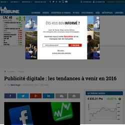 Publicité digitale : les tendances à venir en 2016
