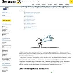 Guide sur la publicité Facebook: comment bien annoncer?