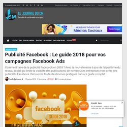 Publicité Facebook : Le guide 2018 pour vos campagnes Facebook Ads