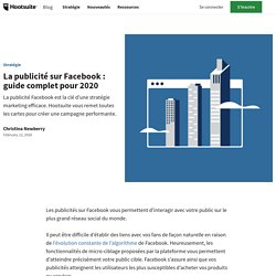La publicité sur Facebook: guide complet pour 2020