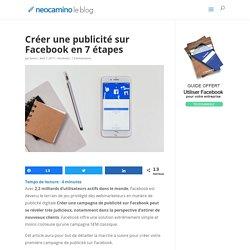 Créer une publicité sur Facebook en 7 étapes