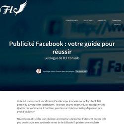 Publicité Facebook : votre guide pour réussir