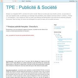 TPE : Publicité & Société: ***Analyse publicité française : ChocoSui's.
