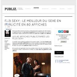 Le meilleur du sexe en publicité en 80 affiches pub sexy « Publiz | Blog des médias marketing et publicité créative. Marketing alternatif et pub print par Grégory Cassiau