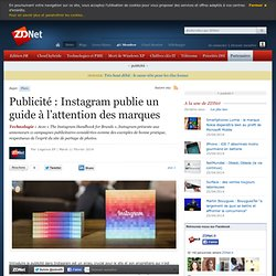 Publicité : Instagram publie un guide à l'attention des marques