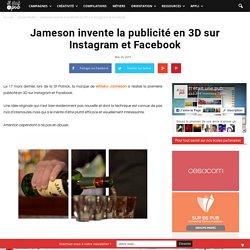 Jameson invente la publicité en 3D sur Instagram et Facebook