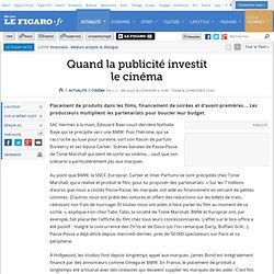 Cinéma : Quand la publicité investit le cinéma