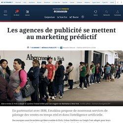 Les agences de publicité se mettent au marketing prédictif
