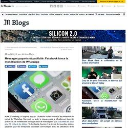 Messages payants et publicité: Facebook lance la monétisation de WhatsApp