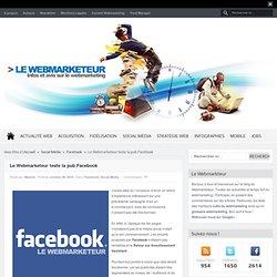 Le Webmarketeur : Infos, actus et avis sur le Webmarketing et les stratégies d'acquisition