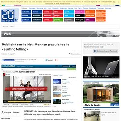 Publicité sur le Net: Mennen popularise le «surfing telling»