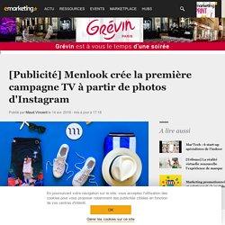 [Publicité] Menlook créé la première campagne TV à partir de photos d'Instagram