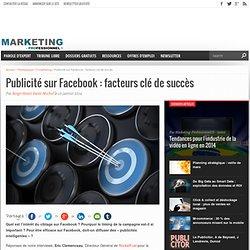 Facteurs clés de succès d'une publicité sur Facebook