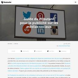 Guide de publicité sur les médias sociaux pour débutants