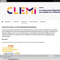 Publicité cachée : le test sponsorisé des Inrocks- CLEMI