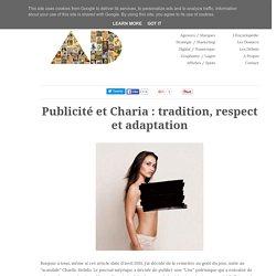 Publicité et Charia : tradition, respect et adaptation